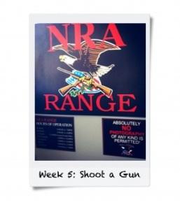 Week 5: Shoot a Gun