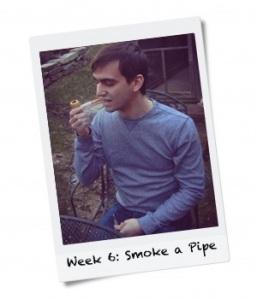Week 6: Smoke a Pipe