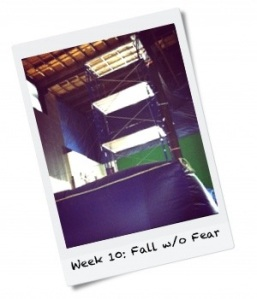 Week 10: Fall Without Fear