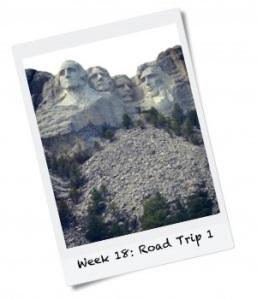 Week 18: Road Trip Part 1