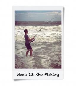 Week 23: Go Fishing