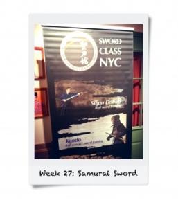 Week 27: Fight With a Samurai Sword