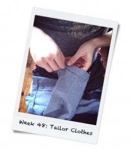 Week 48: Tailor Clothes